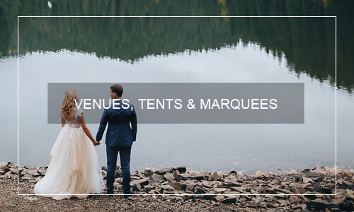 VENUES, TENTS & MARQUEES